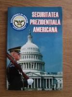 Anticariat: N. Tihu Suhareanu - Securitatea prezidentiala americana