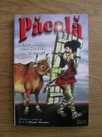 Petre Dulfu, Ioan Slavici, Ion Creanga - Pacala. Snoave, anecdote si povestiri