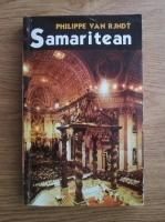 Anticariat: Philippe van Rjndt - Samaritean