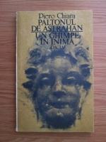 Piero Chiara - Paltonul de Astrahan. Un ghimpe in inima