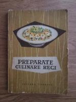 Anticariat: Preparate culinare reci