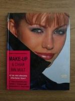 Renate von Samson, Cornelia Menner - Make up si chiar mai mult. 42 de idei aferente diferitelor tipuri