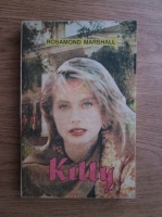 Rosamond Marshall - Kitty
