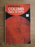 Anticariat: S. Goldenberg - Columb. Omul si fapta