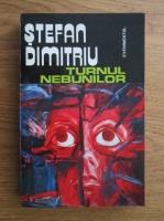 Stefan Dimitriu - Turnul nebunilor