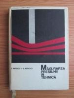 Anticariat:  T. Penescu, V. Petrescu - Masurarea presiunii in tehnica