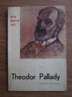 Anticariat: Theodor Pallady. Arta pentru toti