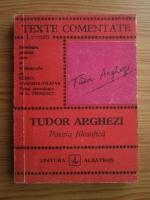 Anticariat: Tudor Arghezi - Poezia filosofica (texte comentate)