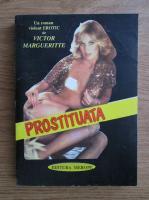 Anticariat: Victor Margueritte - Prostituata