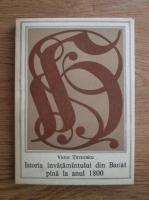 Victor Tircovnicu - Istoria invatamantului din Banat pana la anul 1800