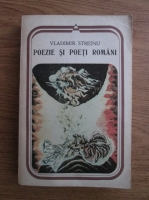 Anticariat: Vladimir Streinu - Poezie si poeti romani