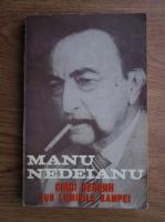 Manu Nedeianu - Cinci decenii sub luminile rampei