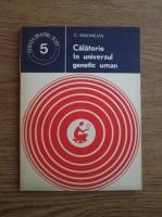 Anticariat: C. Maximilian - Calatorie in universul genetic uman