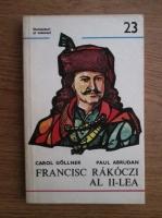 Anticariat: Carol Gollner, Paul Abrudan - Francisc Rakoczi al II-lea