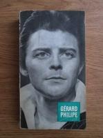 Claude Roy, Anne Philipe - Gerard Philipe
