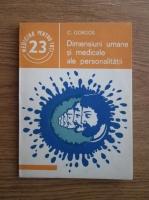 Anticariat: Constantin Gorgos - Dimensiuni umane si medicale ale personalitatii