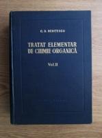 Anticariat: Costin D. Nenitescu - Tratat elementar de chimie organica (volumul 2, editia a IV-a)