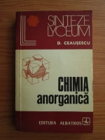 Anticariat: D. Ceausescu - Chimia anorganica