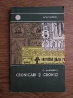 D. Martinescu - Cronicari si cronici