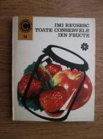 Anticariat: Ecaterina Teisanu - Imi reusesc toate conservele din fructe