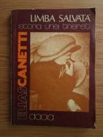 Anticariat: Elias Canetti - Limba salvata. Istoria unei tinereti