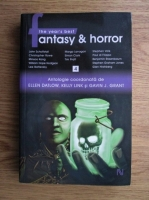 Anticariat: Ellen Datlow - The year s best fantasy and horror. Antologie (volumul 4)