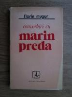 Anticariat: Florin Mugur - Convorbiri cu Marin Preda