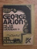 George Arion - Pe ce picior dansati? Misterul din fotografie