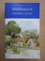 Anticariat: George Eliot - Middlemarch