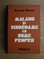 Anticariat: George Russu - Maladii si sindroame cu nume proprii