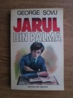 Anticariat: George Sovu - Jarul din palma
