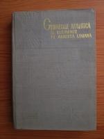 Anticariat: Ion D. Teodorescu - Geometrie analitica si elemente de algebra liniara