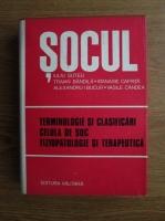 Anticariat: Iuliu Suteu - Socul. Terminologie si clasificari. Celula de soc. Fiziopatologie si terapeutica