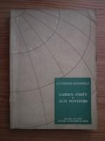 Katherine Mansfield - Garden party si alte povestiri