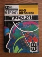 Anticariat: Luigi Menghini - Azeneg!