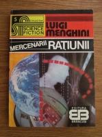 Anticariat: Luigi Menghini - Mercenarii ratiunii