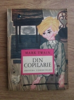 Anticariat: Mark Twain - Din copilarie