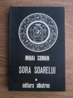 Mihai Coman - Sora Soarelui. Schite pentru o fresca mitologica