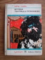 Mihai Vasiliu - Istoria teatrului romanesc