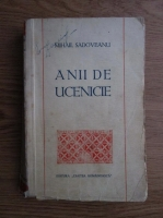 Anticariat: Mihail Sadoveanu - Anii de ucenicie (1944)