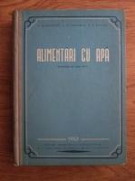 Anticariat: N. N. Gheniev, N. N. Abramov, V. I. Pavlov -  Alimentari cu apa
