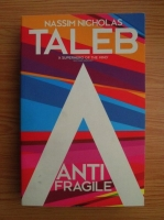 Nassim Nicholas Taleb - Antifragile. How to live in a world we don't understand