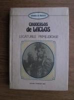Anticariat: Pierre Choderlos de Laclos - Legaturile primejdioase