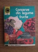 Anticariat: Tamara Graneanu - Conserve din legume si fructe