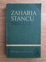 Zaharia Stancu - Descult (volumul 2)