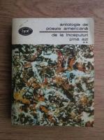 Anticariat: Antologie de poezie americana de la inceputuri pina azi (volumul 2)