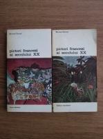 Anticariat: Bernard Dorival - Pictori francezi ai secolului XX (2 volume)