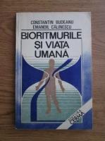 Anticariat: Constantin Budeanu, Emanoil Calinescu - Bioritmurile si viata umana