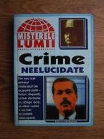 Anticariat: Crime neelucidate