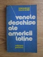 Anticariat: Eduardo Galeano - Venele deschise ale Americii Latine